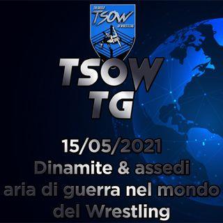 TSOW TG 15/05/21 - Dinamite & Assedi: Aria di guerra nel mondo del Wrestling!