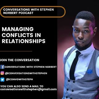 MANAGING CONFLICTS IN RELATIONSHIPS (Part 1)