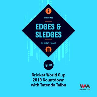 Ep. 60: Cricket World Cup 2019 Countdown with Tatenda Taibu