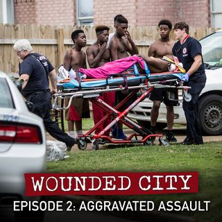Episode 2: Aggravated Assaults