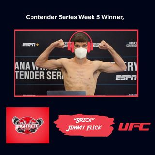 "Contender Series Winner UFC Flyweight Jimmy ""The Brick"" Flick Interview"