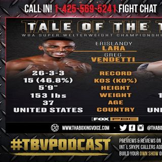 "☎️Erislandy Lara vs Greg Vendetti🔥Live Fight Chat🥊 For Lara's WBA ""Regular"" & IBO 154LB Titles❗️"