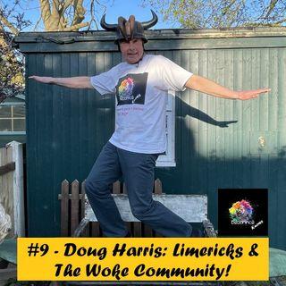 #9 - Doug Harris: Limericks & The Woke Community!