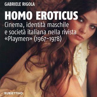 "Gabriele Rigola ""Homo Eroticus"""