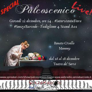 in diretta dalla Fiera di Roma! #Palcoscenico con Renato Civello