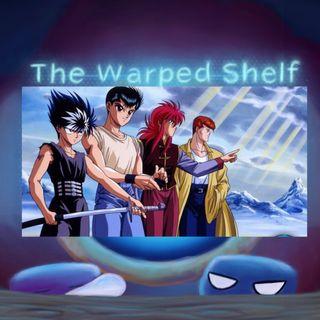 The Warped Shelf - Yu Yu Hakusho