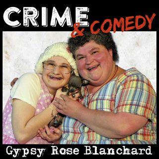 Gypsy Rose Blanchard - Uccidere per non Morire - 13