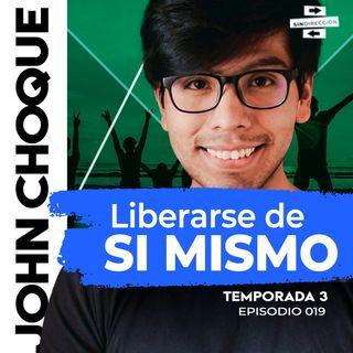 Liberarse de si mismo - John Choque