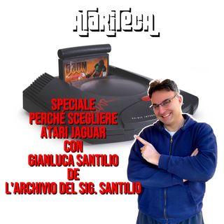 Speciale Perché comprare un ATARI JAGUAR con Gianluca Santilio de L'ARCHIVIO DEL SIGNOR SANTILIO