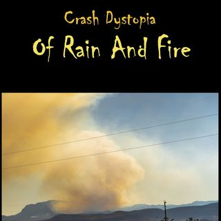 Crash Dystopia Of Rain And Fire