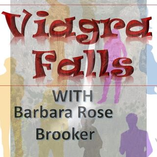 Viagra Falls with Barbara Rose Brooker Talking Ageism and Covid19 3_25_20