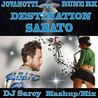 DestinationSabato -DjSarcy -MashupMix