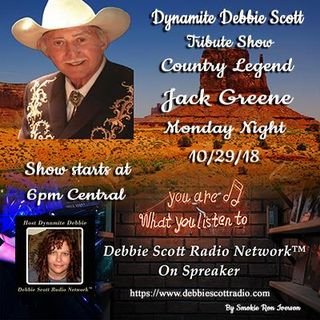 MUSIC MONDAY WITH DYNAMITE DEBBIE FEATURING JACK GREENE & MATT JAFFE !!!  10-29-18