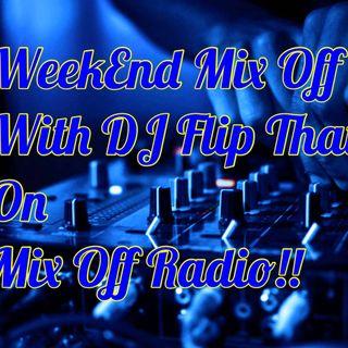 WeekEnd Mix Off 4/17/20 (Live DJ Mix)
