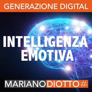 Puntata 82: L'intelligenza emotiva