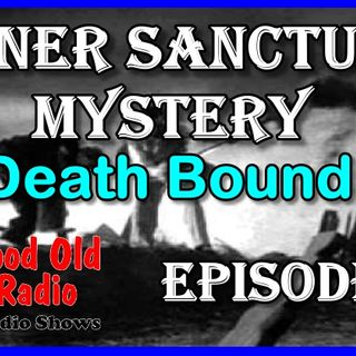 Inner Sanctum Mystery, Death Bound | Good Old Radio #innersanctum #ClassicRadio #radio