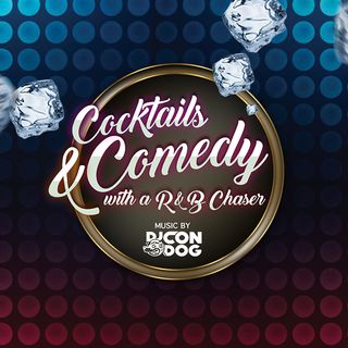 Cocktails & Comedy
