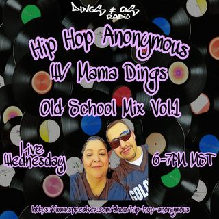 Old School Mix Vol.1 W/Mama Dings (5-9-18)
