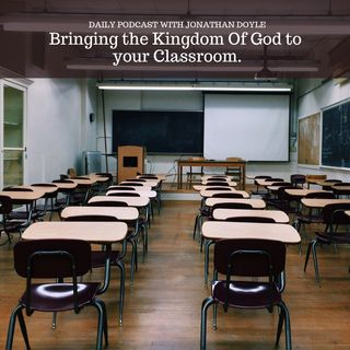 Bringing the Kingdom of God to your Classroom