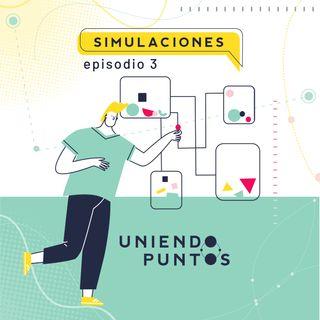 Simulaciones  - Juegos - Episodio 3