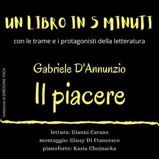 Un libro in cinque minuti  - 14. Gabriele D'Annunzio, Il piacere