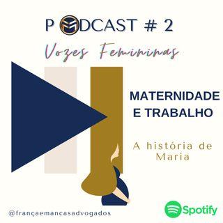 Vozes Femininas - A história de Maria