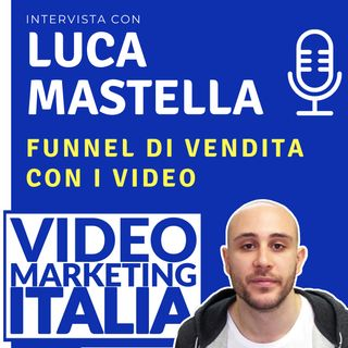 Luca Mastella - Funnel di vendita con i video - VMI002