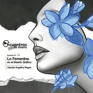 EP4_TEMP3 Lo femenino en el Diseño Gráfico