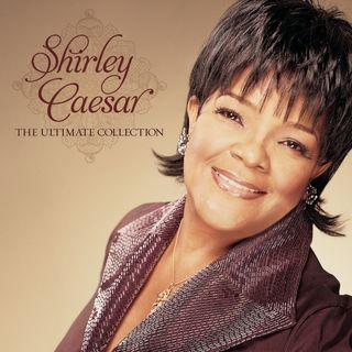 Shirley Caesar - The Gospel Greats