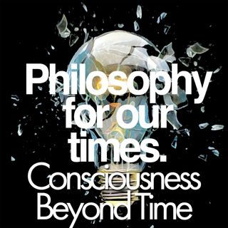Consciousness Beyond Time | Laura Mersini-Houghton, Paul Davies, Craig Callender, Hilary Lawson