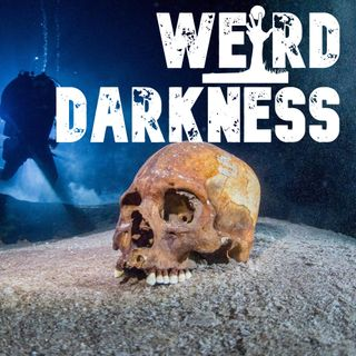 """WHAT'S AT THE BOTTOM OF SKELETON LAKE?"" and More Disturbingly True Stories! #WeirdDarkness"