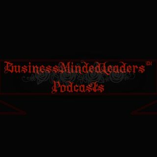 01:19:2018: Week 85 of The #BusinessMindedLeaders™️ Podcast For January 15th-January 19th, 2018 Sessions 411-415