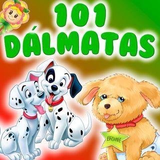 102. Los 101 dálmatas. Cuento infantil sobre el tradicional cuento versionado por Hada de Fresa