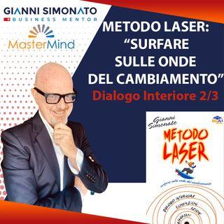 #9 Metodo Laser: Dialogo Interiore (2/3) Capitolo 1-4