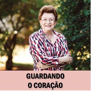 Guardando o coração // Pra. Suely Bezerra