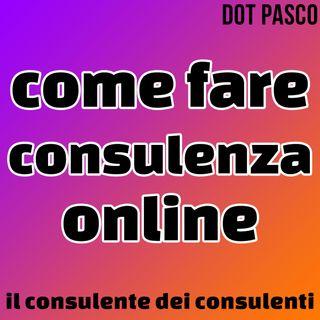 Consulente Marketing - Come fare il consulente online - Dot Pasco