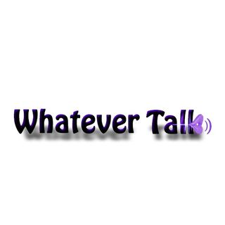 Whatever Talk 120 We're Not Niggard With Words