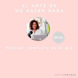 52-El arte de no hacer nada