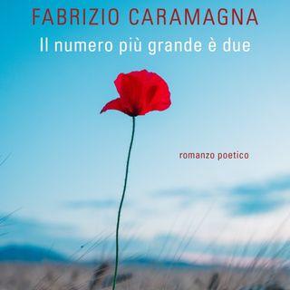 """Fabrizio Caramagna """"Il numero più grande è due"""""""