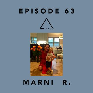 Episode 63- Marni, Sante Center Alumni