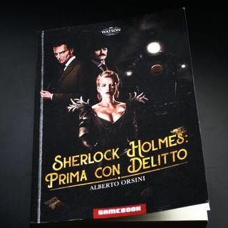 #007 - Sherlock Holmes Prima con Delitto (Recensione)