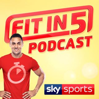 Sky Sports Fit in 5 Podcast