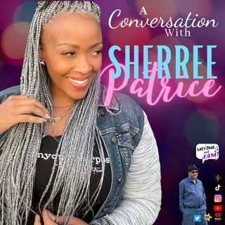 A Conversation With Sherree Patrice