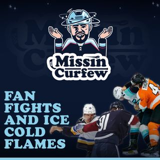64. Fan Fights and Ice Cold Flames
