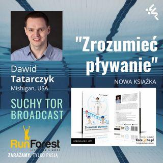Zrozumieć pływanie.  Dawid Tatarczyk i jego nowa książka o pływaniu. Skorykow, Bonecki, Marczyński w STB #6