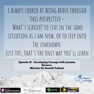 Developing Courage with Jasmine Navarro