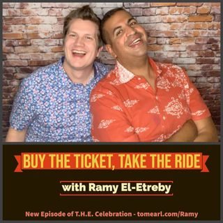 Buy the Ticket, Take the Ride With Ramy El-Etreby