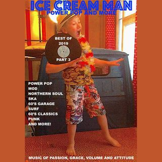 Ice Cream Man Power Pop And More #329