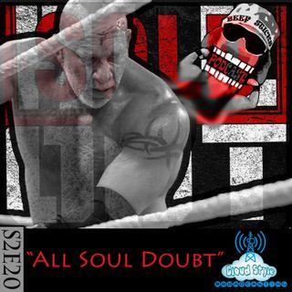 S2E20 - All Soul Doubt