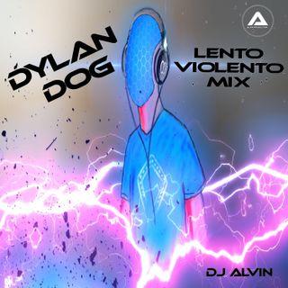 DJ Alvin - Dylan Dog (Lento Violento Mix)